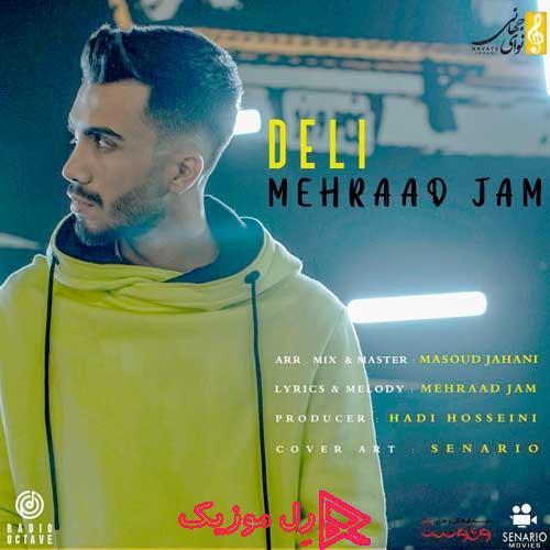 Mehraad Jam Deli Rellmusic - دانلود آهنگ مهراد جم دلی